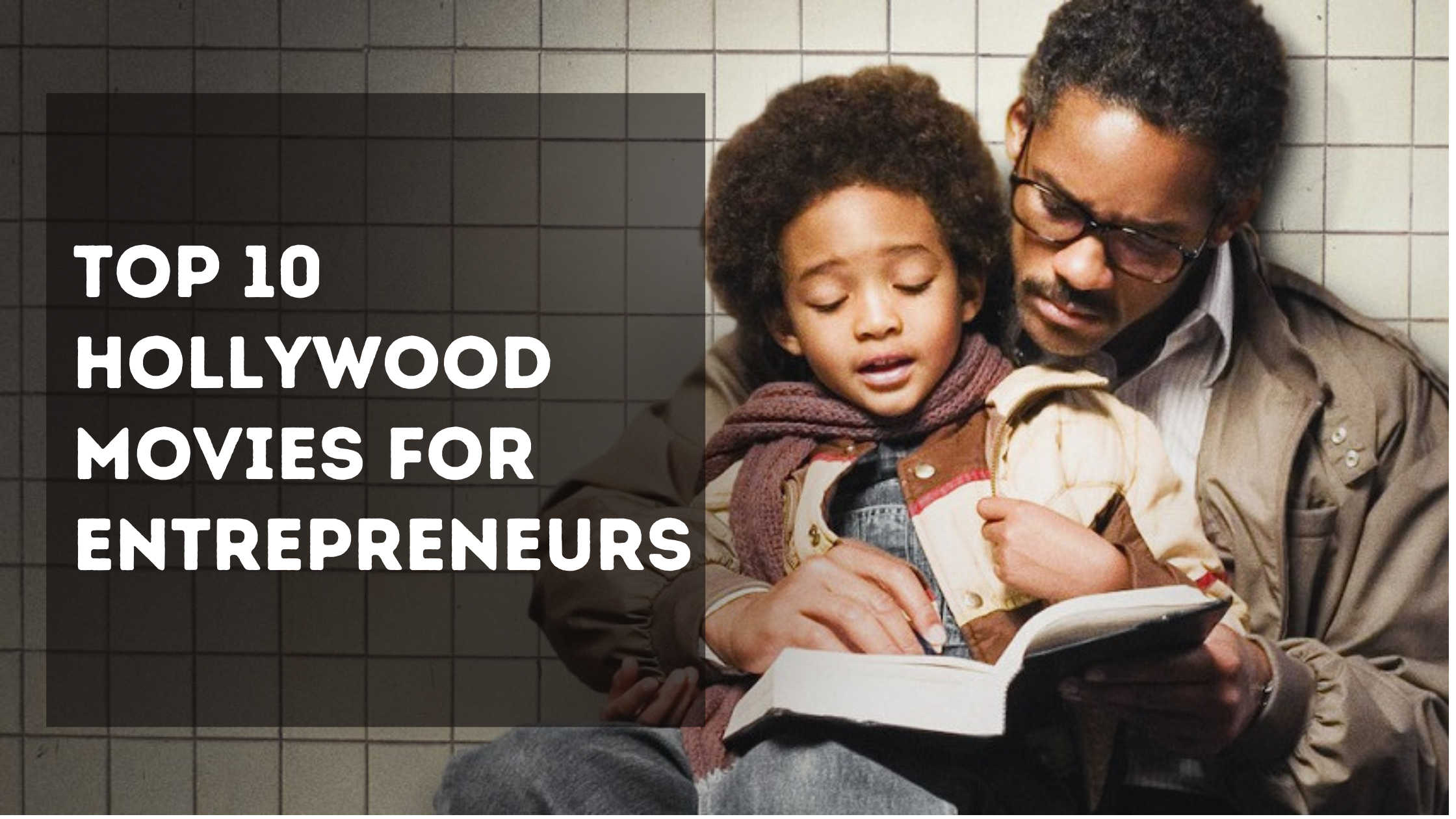 Top 10 Hollywood Movies for Entrepreneurs