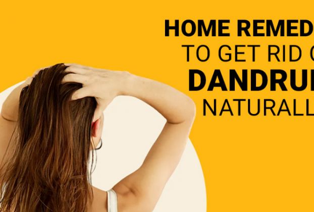 5 Easy Home Remedies To Get Rid Of Dandruff